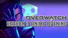 【MAD】Overwatch Season 3 Anime - Opening「Rise of Sombra」Fanart Edition   ...