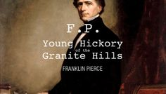 Fourteenth President: Franklin Pierce (1804-1869)