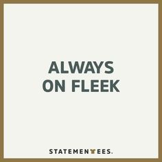 Yup, that's me. And all of my friends. Get this t-shirt on statementees.com  #statementees #tshirts #fleek #onfleek #urban #words #quote #shirt #tees #statement #slang #fun #girls #streetstyle #casual