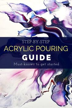Detailed Acrylic Pouring Guide - everything you need to know to get started from supplies and consistency to best tips and practices - Fluid acrylics tutorial by Smart Art Materials Abstract Painting Techniques, Acrylic Pouring Techniques, Acrylic Pouring Art, Acrylic Painting Techniques, Diy Painting, Acrylic Art Paintings, Fluid Painting How To, Art Techniques, Acrylic Painting Inspiration