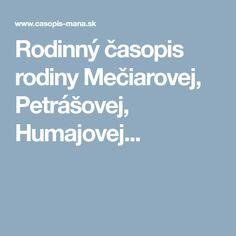 Rodinný časopis rodiny Mečiarovej, Petrášovej, Humajovej... Rodin