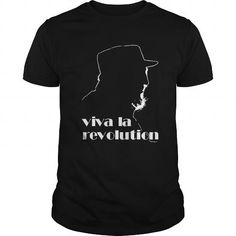 I Love Viva La Revolution T shirts