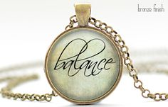 Balance Necklace, Word Jewelry, Inspirational Charm, Pale Green Pendant, Your Choice of Finish (1137) by FrenchHoney on Etsy https://www.etsy.com/listing/154276195/balance-necklace-word-jewelry
