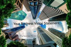 """Easy steps to Create your very own business vision statement. Your vision - your """"mission statement"""" - shows people where your business is headed and what it will look like when it's arrived. #singapore #businesssingapore #businessconsultant #singaporebusiness #MindUrBisnis #TheBusinessMinder #businessvisionstatement #businessvision"""