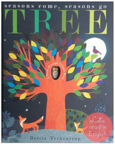 Tree:Seasons Come, Seasons Go - Patricia Hegarty / Britta Teckentrup. Ta propozycja to edukacyjna przygoda, która w kreatywny sposób prezentuje czytelnikowi harmonijnie zmieniające sie pory roku.