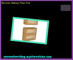 Barrister Bookcase Plans Free 091613 - Woodworking Plans and Projects!