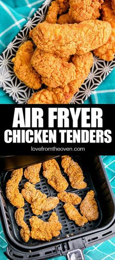 Air Fryer Chicken Tenders • Love From The Oven