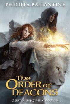 The Order of Deacons by Philippa Ballantine | LibraryThing