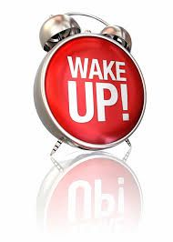 WAKE UP HAVE A GREAT DAY!
