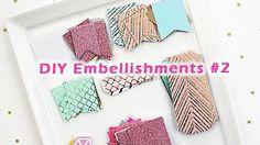 DIY Embellishments - YouTube