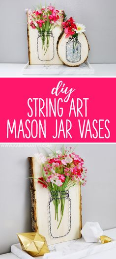 DIY String Art Mason Jar Vases for Spring - @karenkavett
