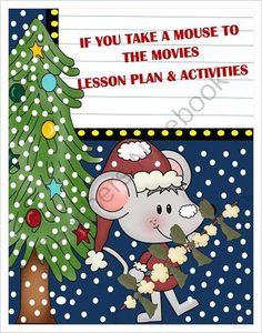 If You Take A Mouse To The Movies Lesson Plan and Activities from Research Based Teaching Tools on TeachersNotebook.com - (98 pages) - This unit is based on the book If You Take A Mouse To The Movies by Laura Numeroff. Our lesson plan is based on Bloom's Revised Taxonomy. Our activities include a huge variety of math, language arts along with stick puppet and paper bag puppet theate