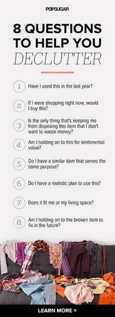 Stop making excuses and clean up the clutter in your home! Ask yourself these questions and get rid of your items based on your answers.