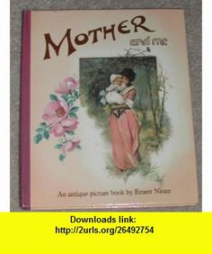 Mother And Me Mini (Mini Pop-Up) (9780399219580) Ernest Nister , ISBN-10: 0399219587  , ISBN-13: 978-0399219580 ,  , tutorials , pdf , ebook , torrent , downloads , rapidshare , filesonic , hotfile , megaupload , fileserve