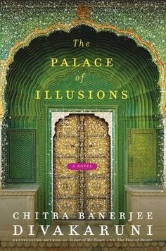 Gripping Indian historic fiction - Palace of illusions - AMAZING read