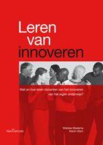 Leren van Innoveren - Wat en hoe leren docenten van het innoveren van het eigen onderwijs?