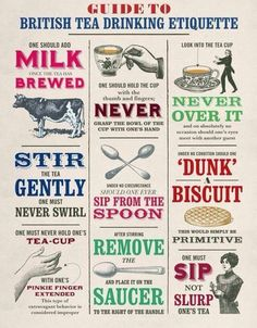 British tea time etiquette. Would make an adorable poster or print off for a British high tea themed shower or party.