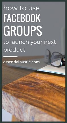 Stop launching into a void and build a community around your launch. The best way to do that is through Facebook groups.