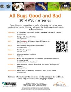2014 Webinar Series - All Bugs Good and Bad Kill Fire Ants, Stink Bugs, First Friday, Garden Projects, Good To Know, Mosquitoes, Ticks, Education, Enemies