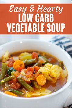 Easy and hearty low carb vegetable soup is a hearty, filling, and nutritious meal for any weeknight! Loaded with all kinds of low carb vegetables, it's an easy way to get a nutritious meal in my kids and it's perfect for a low carb lifestyle. #lowcarbsoup #ketosoup Low Carb Vegetable Soup, Low Carb Vegetables, Veggie Soup, Low Carb Soup Recipes, Lunch Recipes, Dinner Recipes, Healthy Recipes, Keto Recipes, Healthy Eating