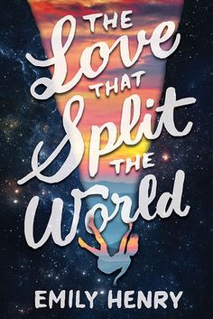Behind the Book - The Love That Split the World by Emily Henry Ya Books, Good Books, Books To Read, Book Lists, Reading Lists, Reading Books, Ya Novels, Heart For Kids, Fandoms
