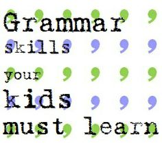 Grammar skills your child must learn