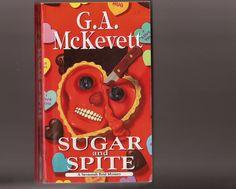 Sugar And Spite A Savannah Reid Mystery G A McKevett