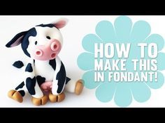 Fondant Cake Toppers #19: How to make a cute little Cow Cake Topper - CakesDecor