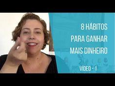 8 Hábitos Para Ganhar Mais Dinheiro  -  Video 1  -  Cristyna Vilela Coach