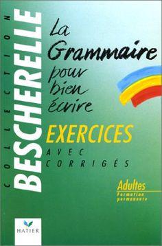 La grammaire pour bien écrire bescherelle