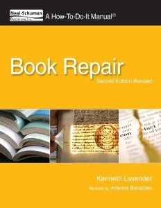 Book Repair: A How-To-Do-It Manual, Second Edition Revised (How to Do It Manuals for Librarians)