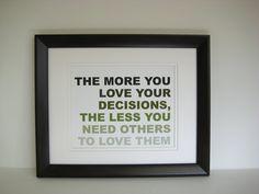 Life decisions quote poster, via Patina Print Shop