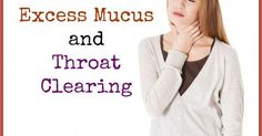 Mucus In Throat or Catarrh - Causes and How To Find Relief | Mucus In Throat, Remedies and Sore Throat