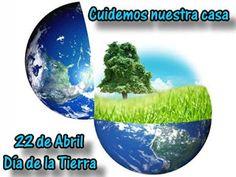 El diario de mi Hogar: 22 de Abril dia de la Tierra !