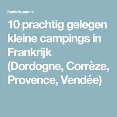 Hack & Tips to Keep Insects from Ruining Your Camping Trip - Way Outdoors Marco Polo, France, Campsite, Outdoor Camping, Provence, Camper, Europe, Camping, Caravan