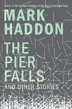 Best known for his celebrated novel, The Curious Incident of the Dog in the Night-Time, Haddon's short fiction brings a similarly crisp and steady prose.