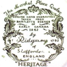 Heritage pattern by Ridgway Pottery - The Market Place Quebec - backstamp