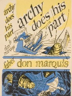 Don Marquis, Archy does his Part, 1935. Jacket by Edward Bawden.