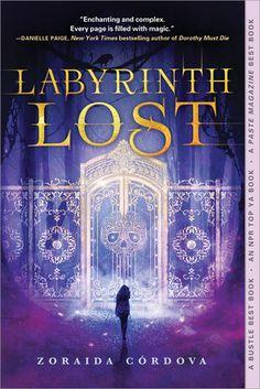Zoraida Cordova, Labyrinth Lost (Brooklyn Brujas, #1)
