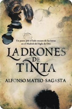 Ladrones de tinta, de Alfonso Mateo-Sagasta