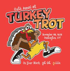 Got your turkey trot hat and T-Shirt ready?