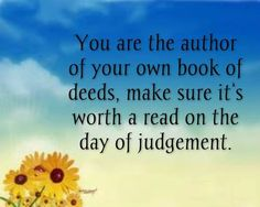 You are the author of your own book.