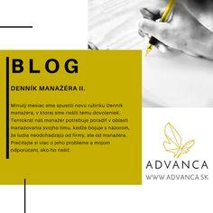 Blog, ktorý ponúka tipy a praktické rady pri riadení a vedení ľudí. Denník manažéra II. sa zameriava na odchody členov tímu. Je dôvodom šéf alebo nie? Rady poskytujú psychológovia dlhodobo pôsobiaci v pracovnej sféra a v korporátoch z rôznych odvetví. Blog, Blogging