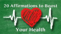 20 Affirmations To Boost Your Health
