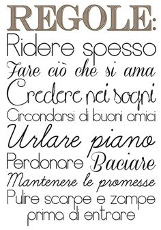 Picture of Regole della Casa Learn To Speak Italian, Italian Language, Clean Shoes, Quotations, Life Quotes, Wisdom, Thoughts, Motivation, Feelings