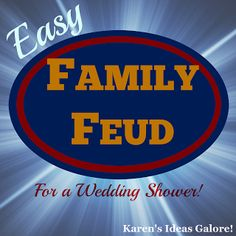 Karen's Ideas Galore!  Easy Family Feud Game for a Wedding Shower