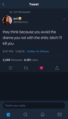 i avoid all drama/violence 🤷🏽‍♀️ that's just not my cup of tea . BUT i'll defend myself if i have to ☺️ Real Life Quotes, Fact Quotes, Mood Quotes, True Quotes, Funny Quotes, Freaky Quotes, Funny Memes, Funny Facts, Twitter Quotes