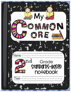 Wow! I am so excited to share with you...My Common Core Standards Based-Notebook for 2nd Grade! If you use portfolio-based assessment then you will...