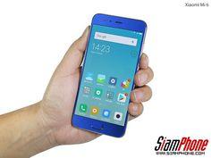 รีวิว Xiaomi Mi 6 สมาร์ทโฟน RAM 6 GB กล้องถ่ายรูปเลนส์คู่ 12 ล้านพิกเซล พร้อมระบบป้องกันภาพสั่นไหว (OIS) ซูมออพติคอล 2x