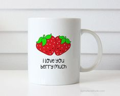 Funny Mug Gift For Girlfriend Boyfriend Wife Husband Anniversary Birthday I Love You Berry Much Pun Cute Fun Gifts Coffee Mugs Cups Her Him  I Love You Berry Much. This cute mug is a fun way to tell your girlfriend, boyfriend, wife, husband, that special someone in your life just how much they mean to you!  Perfect for their birthday, your anniversary, Christmas or Valentines day, this sweet pair of strawberries will put a smile on their face and make a sweet companion to the daily coffee…